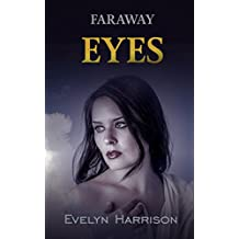 Faraway Eyes: A fast-paced romantic murder mystery (A Willow Green Mystery Book Book 5)
