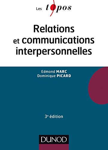 Relations et communications interpersonnelles - 3e éd
