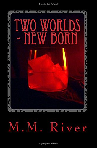 two-worlds-new-born-volume-1