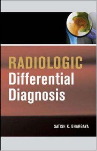 Radiologic Differential Diagnosis by Satish Bhargava (2006-12-08)