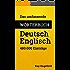 Das umfassende Wörterbuch Deutsch-Englisch: 480.000 Einträge (Umfassende Wörterbücher 2)