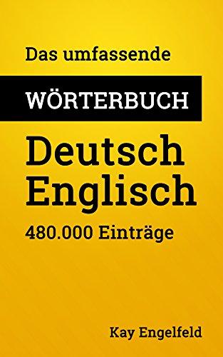 Das umfassende Wörterbuch Deutsch-Englisch: 480.000 Einträge (Umfassende Wörterbücher 5)