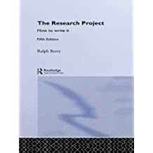 The Research Project: How to Write It, Edition 5 (Routledge Study Guides)