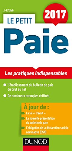 Le petit Paie : Les pratiques indispensables par From Dunod