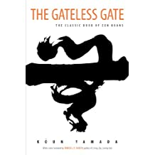 The Gateless Gate: The Classic Book of Zen Koans (English Edition)