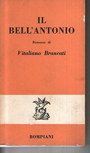 Il bell'Antonio - Vitaliano Brancati