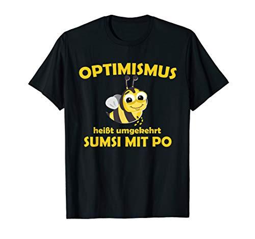Optimismus Sumsi mit Po Lustiges Spaß Imker T-Shirt