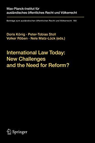 day: New Challenges and the Need for Reform? (Beiträge zum ausländischen öffentlichen Recht und Völkerrecht, Band 193) ()