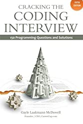 Cracking the Coding Interview: 150 Programming Questions and Solutions by Gayle Laakmann McDowell (22-Aug-2011) Paperback