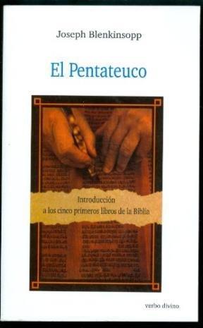 El Pentateuco: Introducción a los primeros cinco libros de la Biblia (Estudios Bíblicos) por Joseph Blenkinsopp