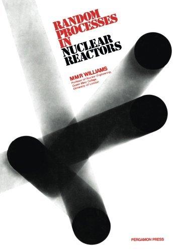 random-processes-in-nuclear-reactors-by-m-m-r-williams-1-jan-1974-paperback