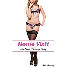 Home Visit: An Erotic Massage Story (English Edition)