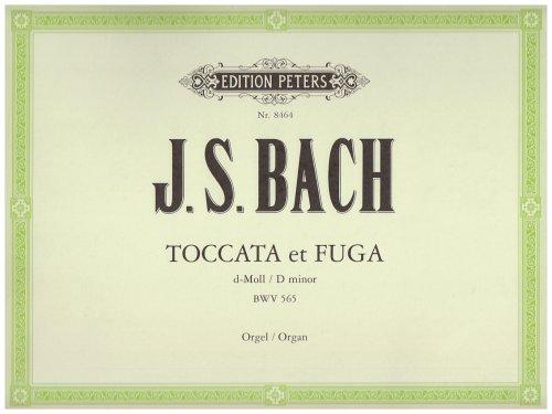 Toccata und Fuge d-Moll BWV 565: für Orgel