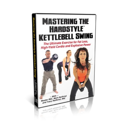 Yield Master (Mastering The Hardstyle Kettlebell Swing - The Ultimate Exercise fot Fat Loss, High-Yield Cardio and Explosive Power)