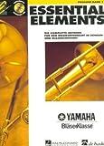 ESSENTIAL ELEMENTS 1 - arrangiert für Posaune - mit CD [Noten / Sheetmusic] aus der Reihe: YAMAHA BLAESERKLASSE