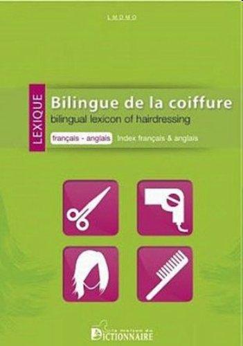 Lexique bilingue de la coiffure. Français-anglais Index anglais-français
