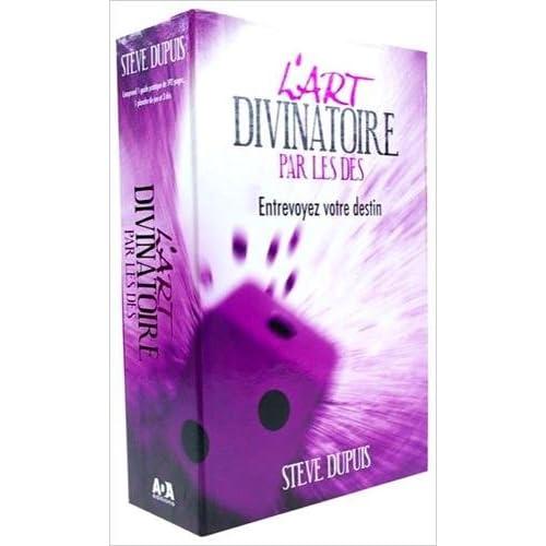 L'art divinatoire par les dés - Entrevoyez votre destin