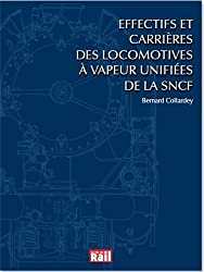 Effectifs et carrières des locomotives à vapeur unifiées de la SNCF