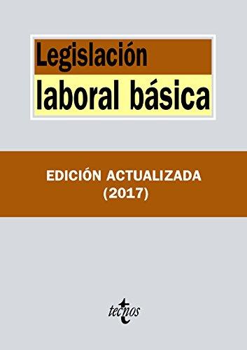 Legislación laboral básica (Derecho - Biblioteca De Textos Legales) por Editorial Tecnos