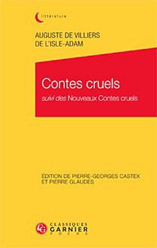 Contes cruels suivi des nouveaux contes cruels