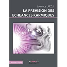 La prévision des echeances karmiques
