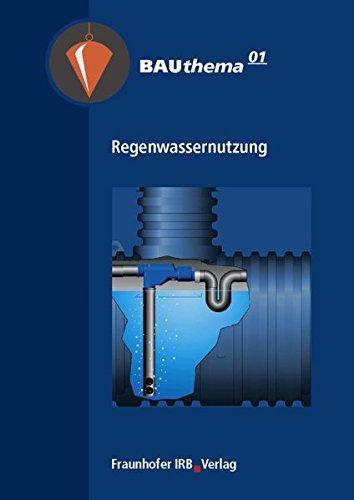 Regenwassernutzung nachhaltig nutzen:
