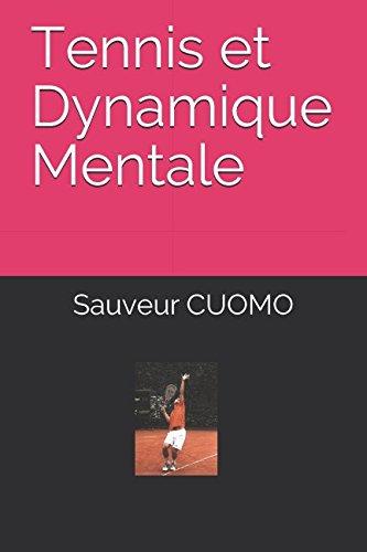 Tennis et Dynamique Mentale