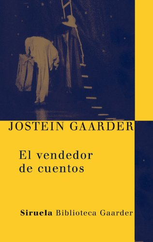 El vendedor de cuentos (Las Tres Edades / Biblioteca Gaarder) por Jostein Gaarder