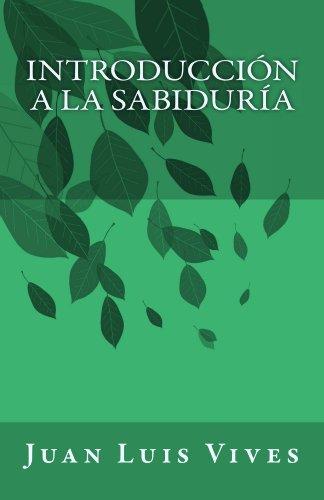 Introducción a la sabiduría por Juan Luis Vives