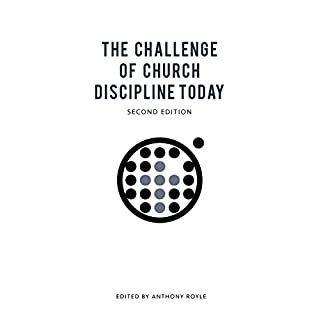 The Challenge of Church Discipline Today