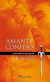 Amante Confeso (La Hermandad de la Daga Negra 4) de [Ward, J. R.]