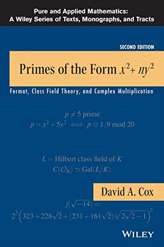 Primes of the Form x2+ny2: Fermat, Class Field Theory, and Complex Multiplication, 2nd Edition PDF Books