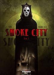 Smoke City, Tome 1 :