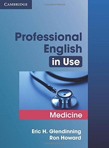 Professional English in Use Medicine. Professional English in Use Medicine with answers