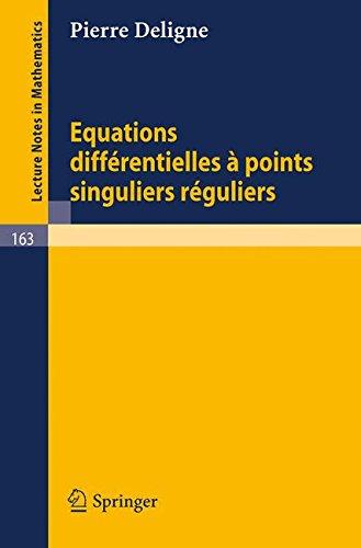 Equations Différentielles à Points Singuliers Réguliers
