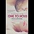One to Hold (Derek & Melissa) (English Edition)