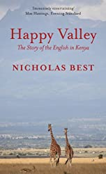 Happy Valley: The Story of the English in Kenya (English Edition)