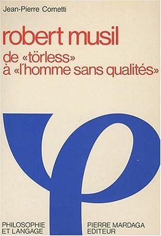 Robert Musil : De Törless à L'homme sans qualités