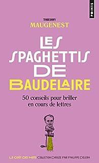 Les Spaghettis de Baudelaire par Thierry Maugenest