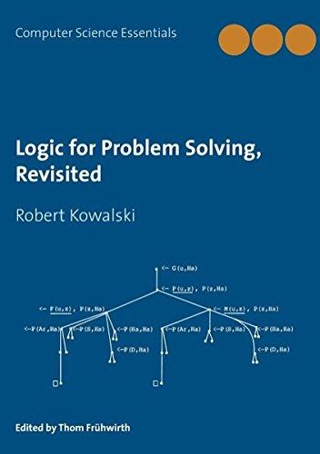 Logic for Problem Solving, Revisited por Robert Kowalski