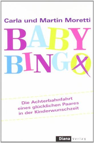 Baby-Bingo: Die Achterbahnfahrt eines glücklichen Paares in der Kinderwunschzeit