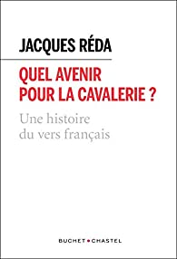 Quel avenir pour la cavalerie ? par Jacques Réda