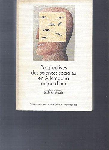 Perspectives des sciences sociales en Allemagne aujourd'hui par Collectif