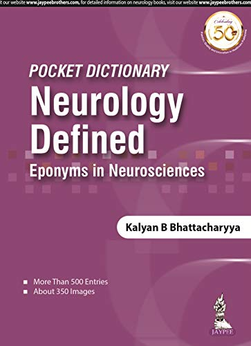 Pocket Dictionary Neurology Defined: Eponyms In Neurosciences