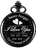 Regalo da Orologio da Tasca a Figlio Figlia Mamma Papà Nonno Marito, Orologio da Tasca Inciso - I Love You for All That You Are I Am so Proud of You (Quadrante nero)