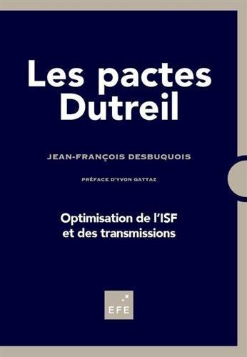 Les pactes Dutreil : Optimisation des transmissions et de l'ISF