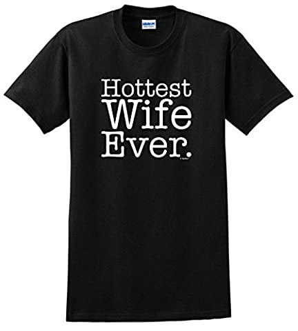 Hottest Wife Ever Anniversary Gift T-Shirt X-Large Green