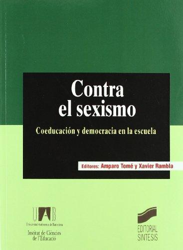 Contra el sexismo: coeducación y democracia en la escuela (ICE. Universidad Autónoma de Barcelona)