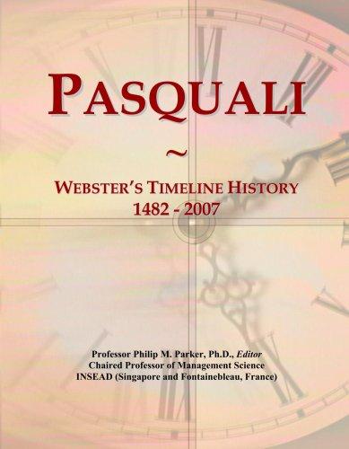 Pasquali: Webster's Timeline History, 1482 - 2007