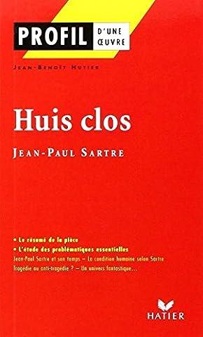 La France De Profil - Profil d'une oeuvre : Huis clos, Sartre